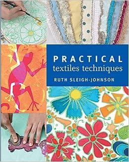 Book Practical Textiles Techniques