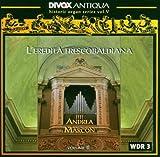 The Heritage of Frescobaldi: Volume 2