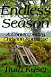 Front cover for the book Endless Season by Ruth Kyser