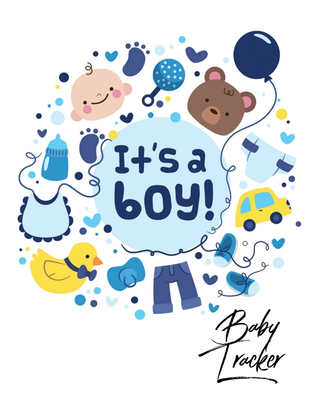 Read Online Baby Tracker: It's a boy design Log Book for Baby Activity : Eat , Sleep and Poop and Record Baby Immunizations and Medication (Baby Health Record Journal Book) (Volume 18) pdf