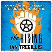 The Rising | Ian Tregillis