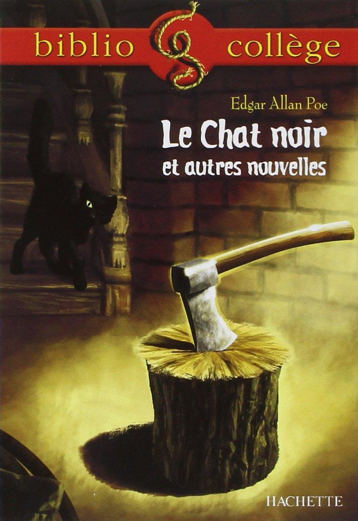 Le chat noir et autres nouvelles Poche – 22 août 2001 Edgar Allan Poe Hachette Education 2011682312 mev08/2011682312