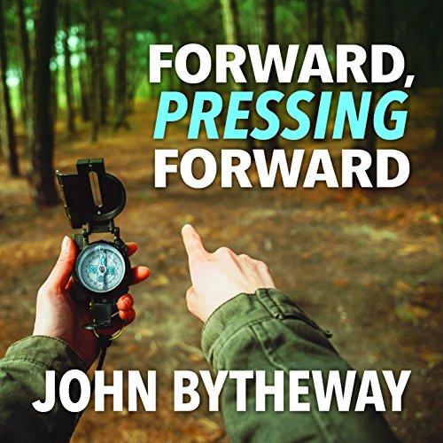 Forward, Pressing Forward: 2016 Youth Theme (Bytheway John Cds)