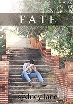 Fate (A Choices Novel) by [Lane, Sydney]