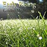 Guided Meditation for Early Rising: Wake Up Early, Morning Person, Energy & Motivation, Silent Meditation, Self Help Hypnosis & Wellness | Val Gosselin