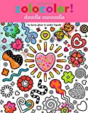 img - for Zolocolor! Doodle Canoodle book / textbook / text book