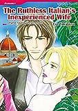 The Ruthless Italian's Inexperienced Wife (Mills & Boon comics)