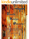 Death Keeps Secrets - The Story of Amber, Nazis and the Men Who Discovered the Truth (The OK Club Series Book 1)