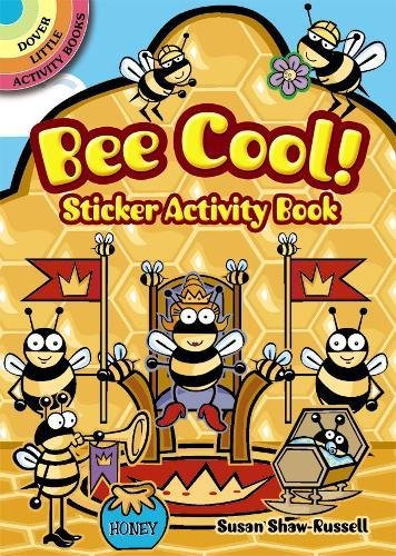 Bee Cool! Sticker Activity Book (Dover Little Activity Books Stickers) PDF
