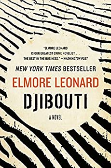 Djibouti: A Novel by [Leonard, Elmore]