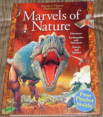 Readers Digest Pathfinders Marvels of Nature Dinosaurs,earthquakes,and Volcanoes , Insects and Spiders