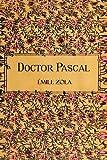 Doctor Pascal, Ã?mile Zola, 1492958735