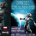 Czas silnych istot 2 (Gamedec 4.2) | Marcin Przybylek