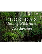 Florida's Unsung Wilderness: The Swamps