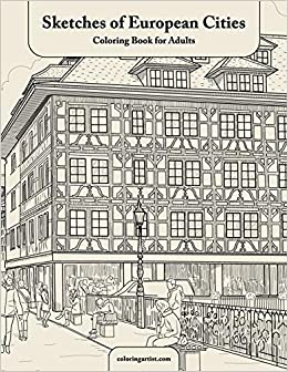 Sketches of European Cities Coloring Book for Adults