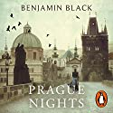 Prague Nights Audiobook by Benjamin Black Narrated by Sean Barrett