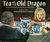 Tea with an Old Dragon, Jane Yolen, 1563976579