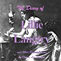 The Diary of Lillie Langtry Audiobook by Donna Lee Harper Narrated by Lynne M. Smelser