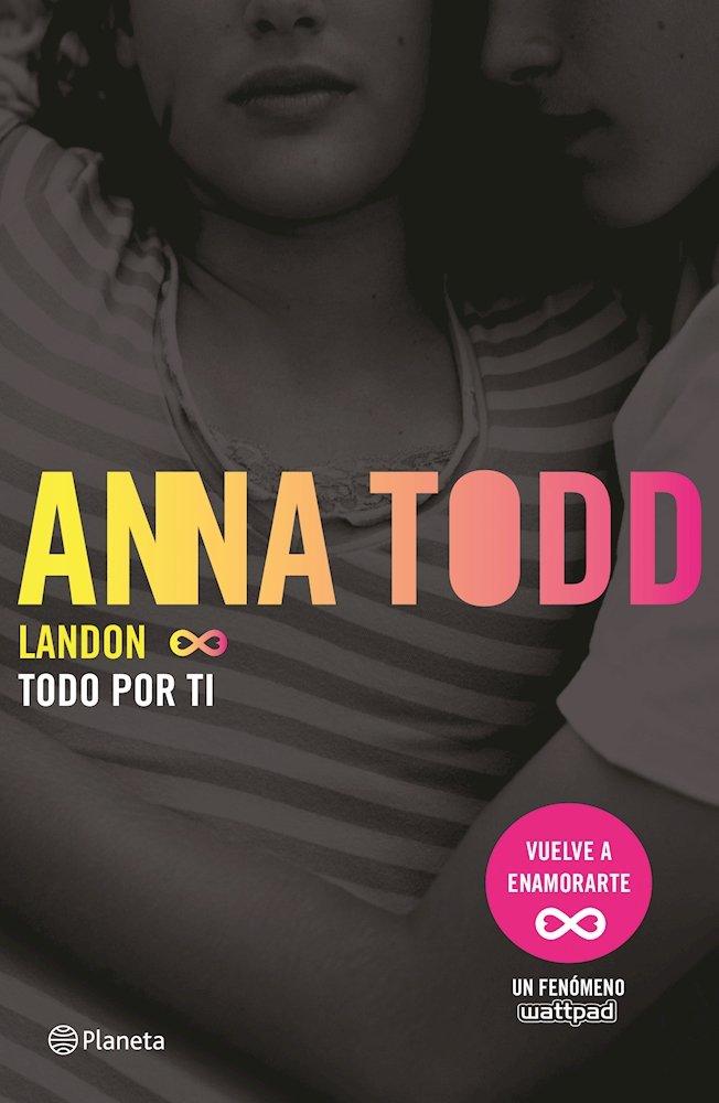 Landon Todo Por Ti Spanish Edition Todd Anna 9786070736124 Books