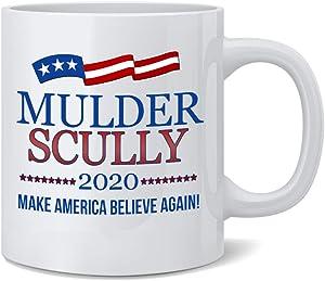 Poster Foundry Mulder Scully 2020 Make America Believe Again Ceramic Coffee Mug Tea Cup Fun Novelty Gift 12 oz
