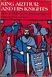 King arthur and His Knights Selected Tales…