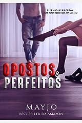 Opostos & Perfeitos eBook Kindle