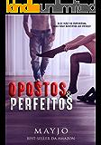 Opostos & Perfeitos (Portuguese Edition)
