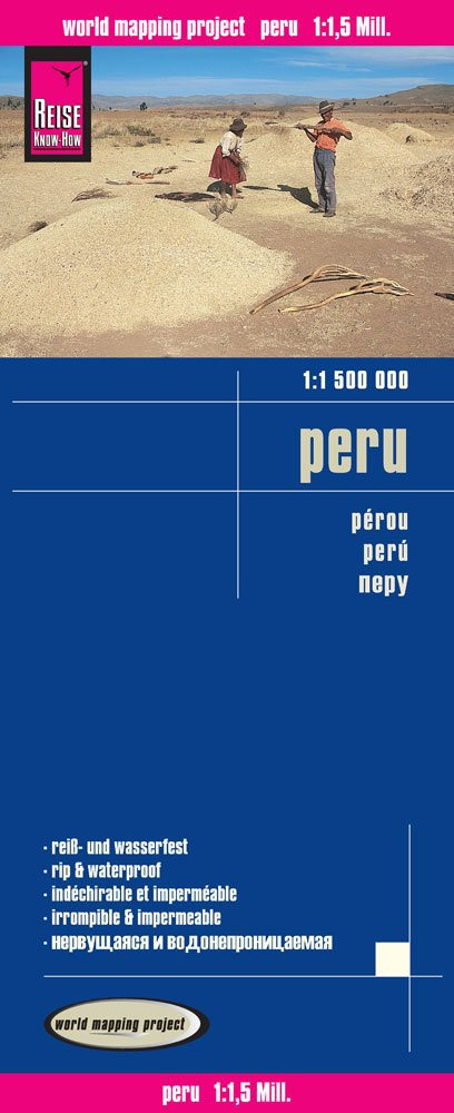 Reise Know-How Landkarte Peru (1:1.500.000): world mapping project
