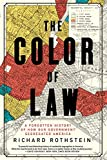 #9: The Color of Law: A Forgotten History of How Our Government Segregated America