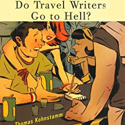 Do Travel Writers Go to Hell?