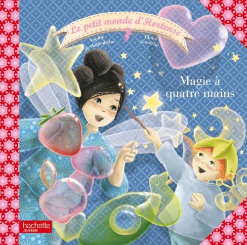 Magie a 4 Mains (Hortense Petite Fee) (English and French Edition) ebook