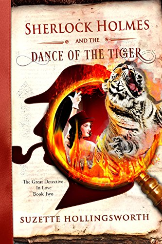 Sherlock Holmes and the Dance of the Tiger by Suzette Hollingsworth ebook