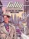 Colby, tome 2 : Le Soleil est mort deux fois par Greg