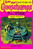 Even More Tales to Give You Goosebumps, R. L. Stine, 0590739093
