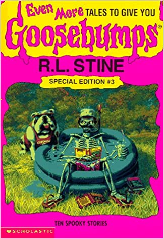 Even more tales to give you goosebumps ten spooky stories even more tales to give you goosebumps ten spooky stories goosebumps special edition no 3 r l stine 9780590739092 amazon books fandeluxe Gallery
