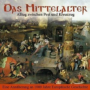 Das Mittelalter Hörbuch