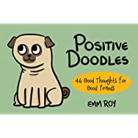 Positive Doodles: 46 Good Thoughts for Good Friends