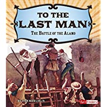 To the Last Man (Adventures on the American Frontier)