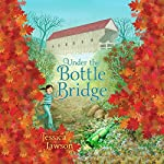 Under the Bottle Bridge | Jessica Lawson
