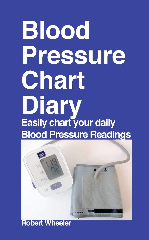 Blood Pressure Chart Diary  Wheeler, Robert Amazon.de Bücher