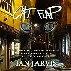Cat Flap Hörbuch von Ian Jarvis Gesprochen von: Paul Halligan