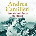 Romeo und Julia in Vigata Hörbuch von Andrea Camilleri Gesprochen von: Ronny Great
