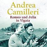 Romeo und Julia in Vigata | Andrea Camilleri