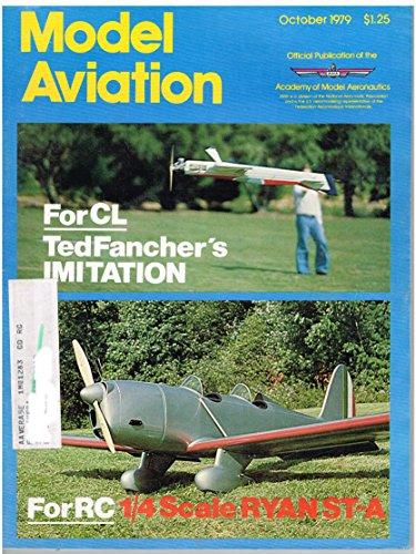 (Model Aviation Magazine (October 1979) RC The Ryan ST-A/FF Focke-Wulf Stosser/RC The Hare)