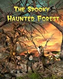 The Spooky Haunted Forest, Jan Thornton, 1460905288