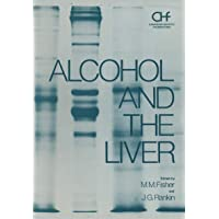 Alcohol and the Liver (Hepatology)