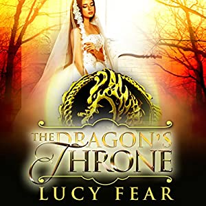 The Dragon's Throne series - Lucy Fear