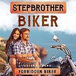 Forbidden Biker: Stepbrother Biker | Ariana Young