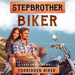 Forbidden Biker: Stepbrother Biker Audiobook