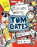 The Brilliant World of Tom Gates, Liz Pichon, 0763674729
